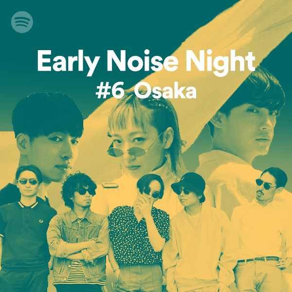 earlynoise-night#6-osaka